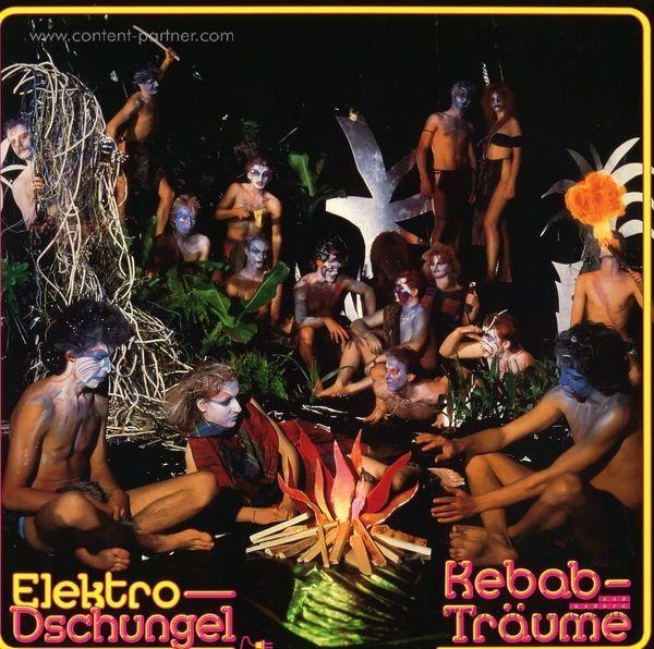 Elektro-Dschungel - Kebab- und Andere Träume