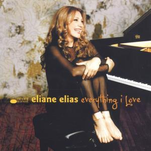 Elias,Eliane - Everything I Love