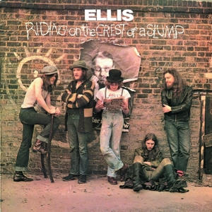 Ellis - Riding On The Crest Of A Slump (Remast.)