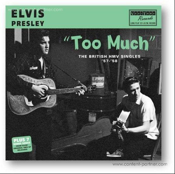 Elvis Presley - Too Much - The British Hmv Singles '57-'58 (Black)