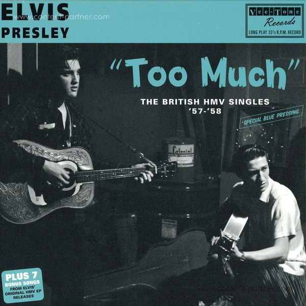 Elvis Presley - Too Much - The British Hmv Singles '57-'58 (Blue)