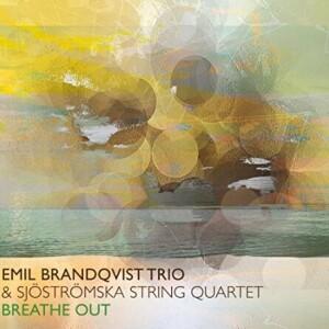 Emil Brandqvist Trio - Breathe Out (Ltd. Black Vinyl)
