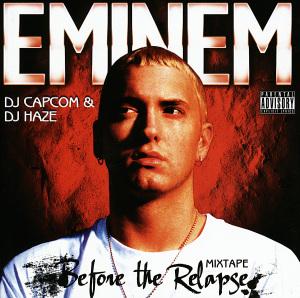 Eminem - Before the Relapse