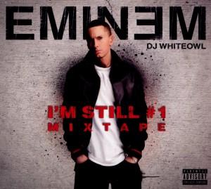 Eminem - I'm Still #1-Mixtape