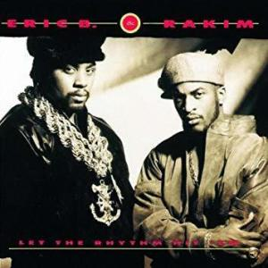 Eric B. & Rakim - Let The Rhythm Hit 'Em (2LP Reissue)