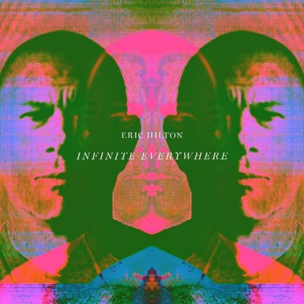 Eric Hilton - Infinite Everywhere (LP+MP3)
