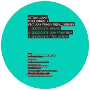 Esteban Adame - Descendants Ep (Juan Atkins & Tresillo Remixes)