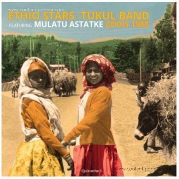 Ethio Stars / Tukul Band Feat. Mulatu Astatke - Addis 1988 (Remastered)