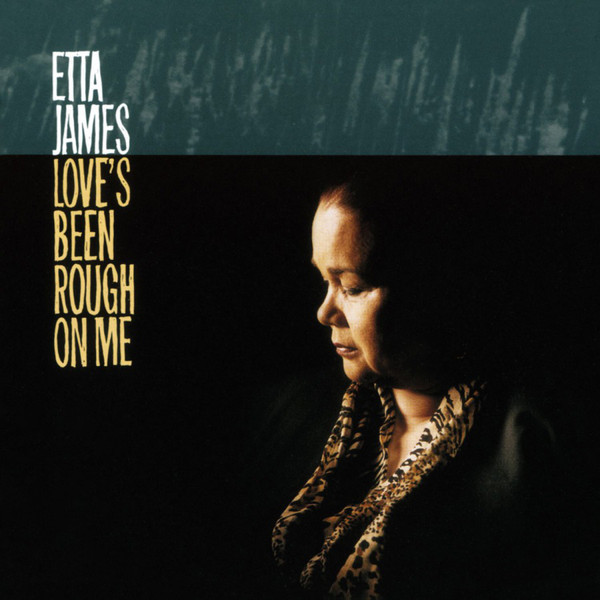 Etta James - Love's Been Rough On Me (LP)