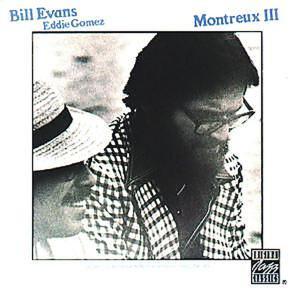 Evans,Bill/Gomez,Eddie - Montreux 3