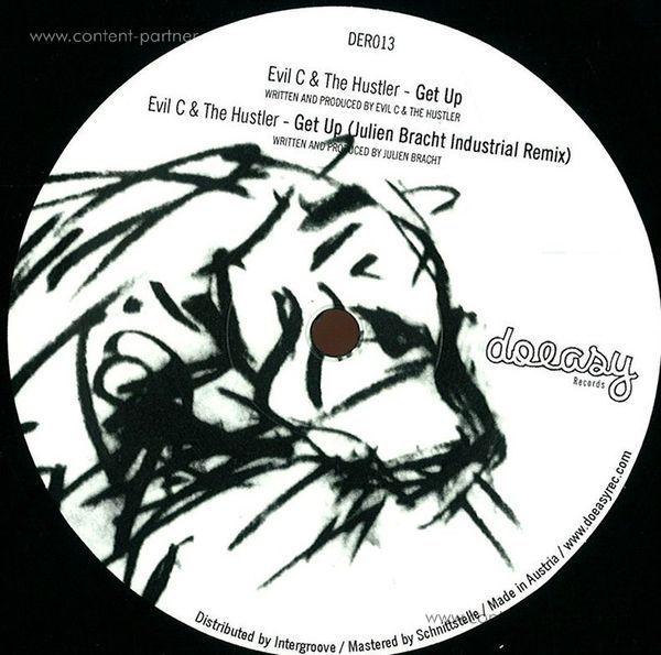 Evil C & The Hustler - Get Up EP, Julien Bracht Remix
