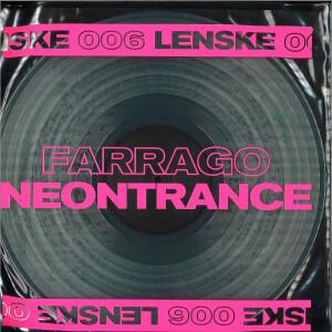 FARRAGO - NEONTRANCE EP