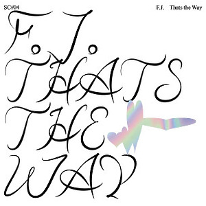 F.J. - THAT'S THE WAY (Dented Corners)