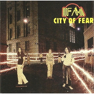 FM - City Of Fear (Remastered Edition)