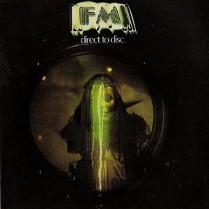 FM - Direct To Disc (Remastered Edition)