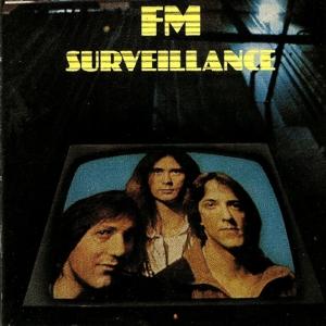 FM - Surveillance (Remastered Edition)