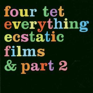FOUR TET - Everything Ecstatic (Amaray)