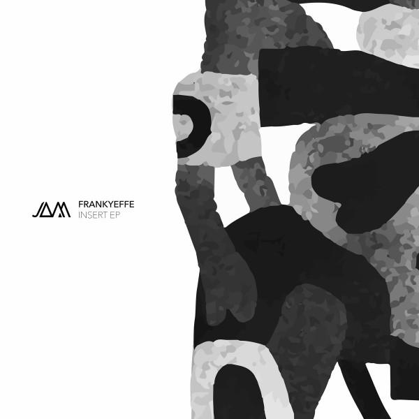 FRANKYEFFE - INSERT EP