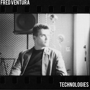 FRED VENTURA - TECHNOLOGIES