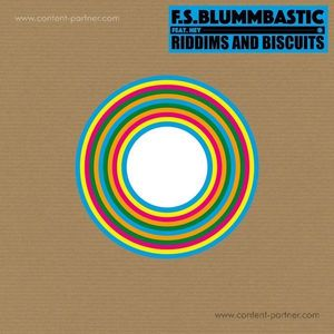 F.S. Blumbastic Feat. Hey - Riddims and Biscuits