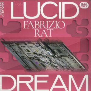 Fabrizio Rat - LUCID DREAM EP (O PHASE / SHLOMO RMXS)