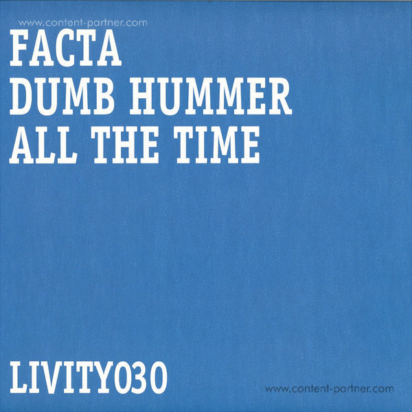Facta - Dumb Hummer/All The Time (Back)