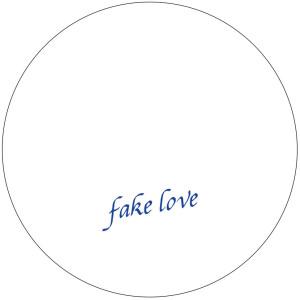 Fake Love - Fake Love, Vol. 5
