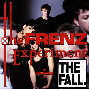 Fall,The - The Frenz Experiment