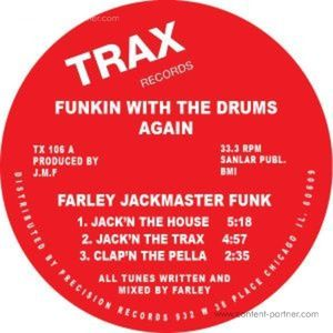 Farely Jackmaster Funk - Funkin' With The Drums Again