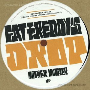 Fat Freddy's Drop - Mother Mother / Never (Remixes)