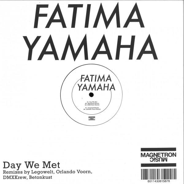 Fatima Yamaha - DAY WE MET (REMIXES) (Back)