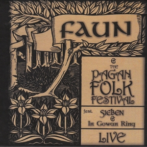 Faun - FAUN & THE PAGAN FOLK FESTIVAL -  (LIVE