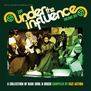 Faze Action / Various Artists - Under The Influence 6 - Rare Soul & Disco