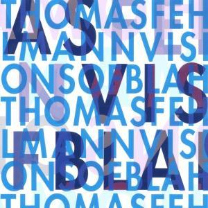 Fehlmann,Thomas - Visions Of Blah