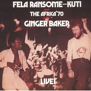 Fela Kuti and The Africa '70 - With Ginger Baker Live! (LP reissue)