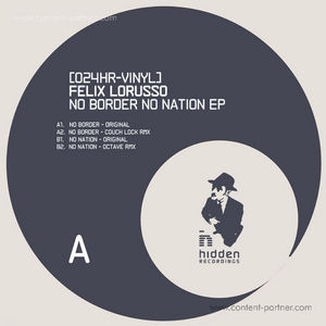 Felix Lorusso - No Border No Nation EP (Octave Remix)