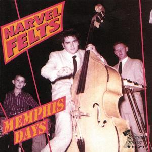 Felts,Narvel - Memphis Days