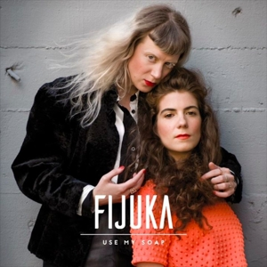 Fijuka - Use My Soap