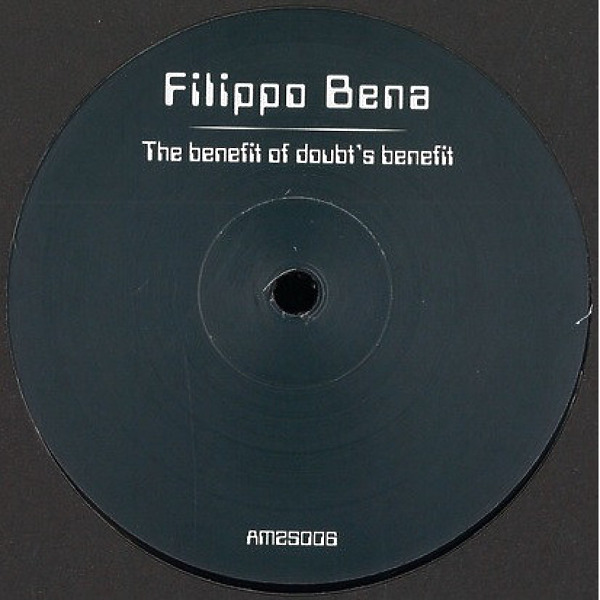 Filippo Bena - The Benefit Of Doubt's Benefit