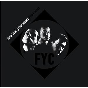 Fine Young Cannibals - Finest
