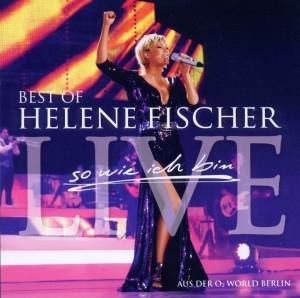 Fischer,Helene - Best Of Live-So Wie Ich Bin