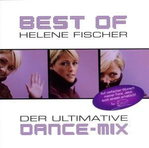 Fischer,Helene - Best Of-Der Ultimative Dance-Mix