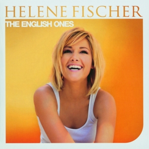 Fischer,Helene - The English Ones
