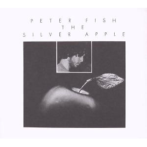 Fish,Peter - The Silver Apple