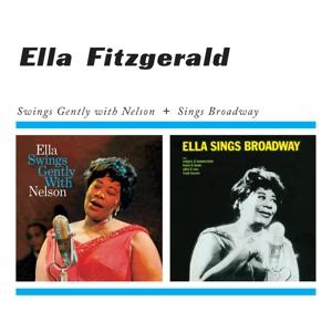 Fitzgerald,Ella - Swings Gently With Nelson+Sings Broadway