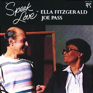 Fitzgerald,Ella/Pass,Joe - Speak Love