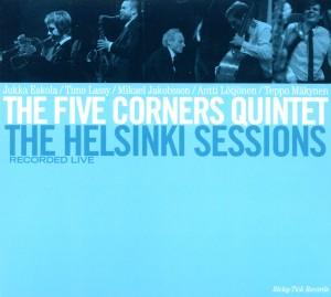 Five Corners Quintet,The - The Helsinki Sessions