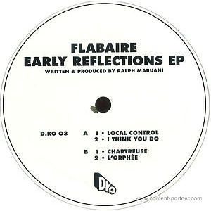 Flabaire - Early Reflections Ep VINYL ONLY