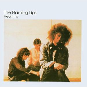Flaming Lips,The - Hear It Is