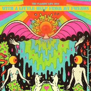 Flaming Lips,The - With A Little Help From My Fwends
